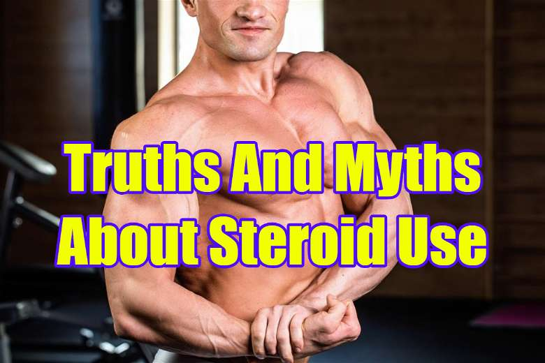 Truths and myths about steroid use: are they bad?
